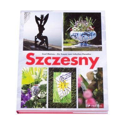 Szczesny - Insel Mainau - Ein Traum vom irdischen Paradies (Hardcover)
