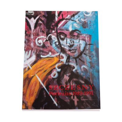 Szczesny - Portraits 1989 - 1991. Idole, Mythen, Leitbilder